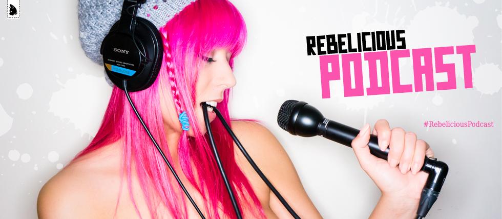 RebeliciousPodcast_Ban
